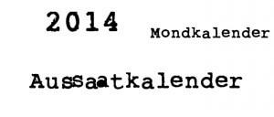 Aussaatkalender 2014